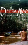 Off the Map: A Journey Through the Amazonian Wild - John Harrison