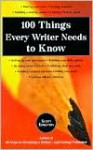 100 Things Every Writer Needs to Know - Scott Edelstein
