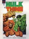 The Incredible Hulk and the Thing: The Big Change - Jim Starlin, Bernie Wrightson