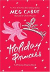 Holiday Princess: A Princess Diaries Book - Meg Cabot, Chelsea McLaren, Chesley McLaren