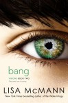 Bang - Lisa McMann