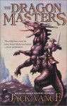 The dragon masters (The Gregg Press science fiction series) - Jack Vance
