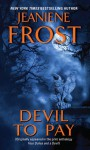 Devil to Pay (Night Huntress - Complete World #3.5) - Jeaniene Frost