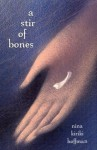 A Stir of Bones (Red Heart of Memories, #.5) - Nina Kiriki Hoffman