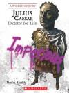 Julius Caesar: Dictator for Life (Wicked History) - Denise Rinaldo