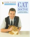 Cat Doctor: A Guide to Common Ailments and Treatments - Mark Evans