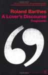 A Lover's Discourse - Roland Barthes