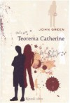 Teorema Catherine - John Green, L. Celi