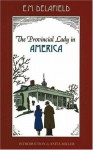 The Provincial Lady in America - E.M. Delafield