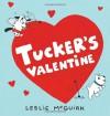 Tucker's Valentine - Leslie McGuirk