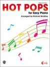Hot Pops for Easy Piano - Richard Bradley