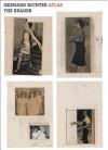 Gerhard Richter: Atlas: The Reader - Iwona Blazwick, Sarah Auld, Janna Graham, Gerhard Richter