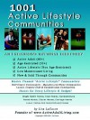 1001 Active Lifestyle Communities: By the Owner of WWW.Activeadultliving.com - Lisa LaCount