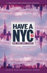 Have a NYC 3: New York Short Stories - Lawrence Block, Ron Kolm, Janet Hamill, Peter Carlaftes, Kat Georges