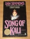 Song of Kali (Mass Market) - Dan Simmons