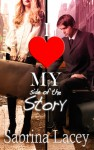 I Love My Side of The Story - Sabrina Lacey