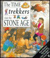 Time Trekkers: Stone Age - Anthony Mason, Sheena Vickers, Dave Burroughs