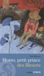 Momo Petit Prince Des Bleuets - Yaël Hassan