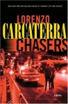 Chasers (Apaches) - Lorenzo Carcaterra