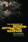 The Complexity of Modern Asymmetric Warfare - Max G. Manwaring
