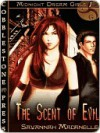 Scent of Evil [Midnight Dream Girls #1] - Savannah Madanelle