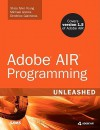 Adobe Air Programming Unleashed - Stacy Tyler Young, Michael Givens