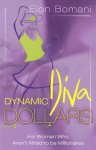 Dynamic Diva Dollars - Elon Bomani