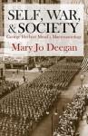 Self, War, and Society: George Herbert Mead's Macrosociology - Mary Jo Deegan