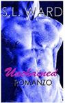 Unchained - Senza Catene - S.L. Ward
