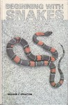 Beginning with Snakes - Richard F. Stratton