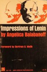 Impressions of Lenin - Angelica Balabanoff, Isotta Cesari, Bertram David Wolfe