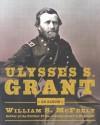 Ulysses S. Grant, An Album: Warrior, Husband, Traveler, Emancipator, Writer - William S. McFeely