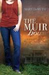 The Muir House - Mary E. DeMuth