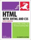 Html For The World Wide Web With Xhtml A - Elizabeth Castro