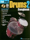 Fasttrack Drums Songbook 1 - Level 2 - Blake Neely, Hal Leonard Publishing Corporation