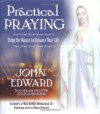 Practical Praying - John Edward