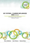 MY SYSTEM of CAREER INFLUENCES MSCI (Adult): Facilitator�s Guide - Mary McMahon, Mark Watson, Wendy Patton