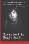 Breakfast in Nudie Suits - Ian Dunlop
