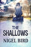 The Shallows - Nigel Bird