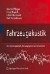 Fahrzeugakustik - Martin Pfluger, Franz Brandl, Martin Pfluger