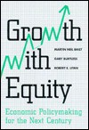 Growth with Equity: Economic Policymaking for the Next Century - Martin N. Baily, Robert E. Litan, Gary Burtless