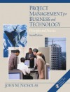 Project Management For Business And Technology: Principles And Practice - John M. Nicholas