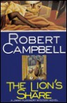 The Lion's Share - Robert Wright Campbell