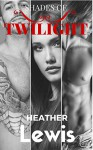 ROMANCE: Paranormal Romance: SHADES OF TWILIGHT (Vampire Menage BBW Fantasy Romance Books) (Vampire Fun, Provocative MMF Mature Young Adult Love and Romance Novellas) - Heather Lewis