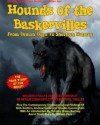 Hounds Of The Baskervilles. From Demon Dogs To Sherlock Holmes: The True Story of the Beast! - Nick Redfern, Andrew Gable, Claudia Cunningham, Timothy Green Beckley