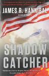 Shadow Catcher: A Novel - James R. Hannibal