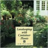 Landscaping with Container Plants - Jim Wilson