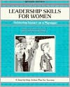 Crisp: Leadership Skills for Women, Revised Edition Crisp: Leadership Skills for Women, Revised Edition: Achieving Impact as a Manager Achieving Impac - Marilyn Manning