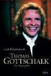 Thomas Gottschalk: Die Biographie - Gert Heidenreich