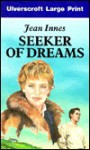 Seeker of Dreams - Jean Innes